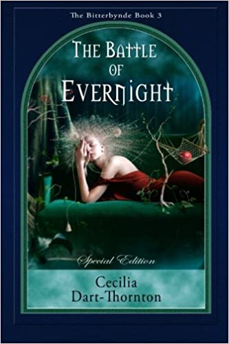 Book The Battle of Evernight - Special Edition (The Bitterbynde Trilogy) (Volume 3) by Cecilia Dart-Thornton (2014-04-10)