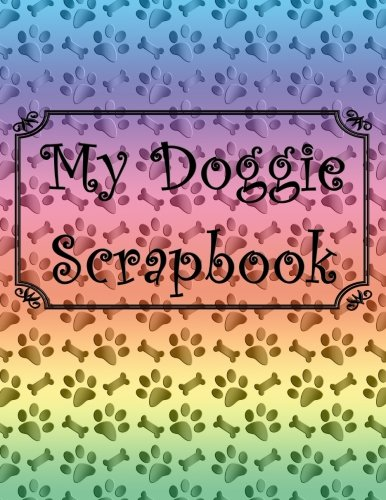 My Doggie Scrapbook PDF