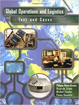 Global Operations And Logistics: Text And Cases Books Pdf File