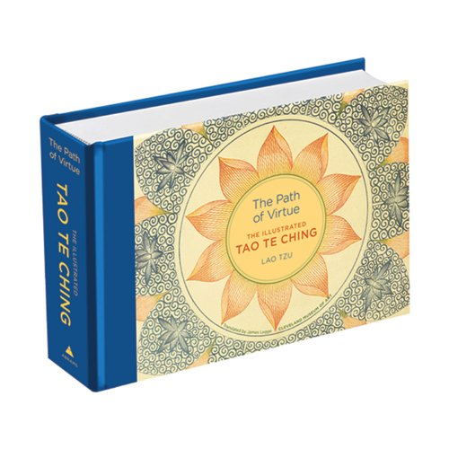 Download The Path of Virtue: The Illustrated Tao Te Ching pdf epub