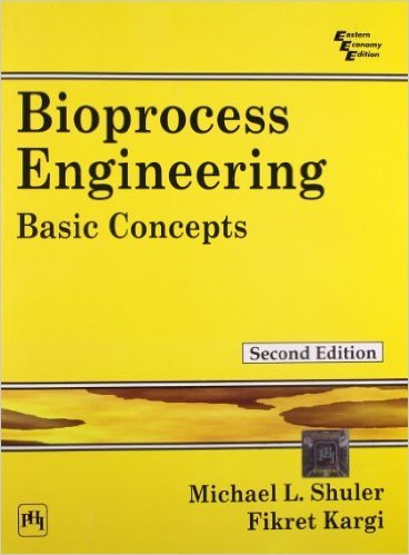 Bioprocess Engineering: Basic Concepts by Shuler, Michael L., Kargi, Fikret(April 4, 2003) Paperback (Bioprocess Engineering Shuler)