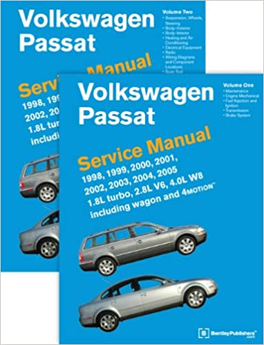 Volkswagen Passat B5 Service Manual: 1998, 1999, 2000, 2001, 2002, 2003, 2004, 2005: 1.8l Turbo, 2.8l V6, 4.0l W8 Including Wagon and 4motion, 2 Volúmenes: ...