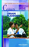 Careers in Urban Planning, Gillian Houghton, 0823936589