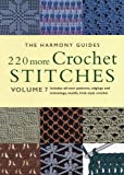 220 More Crochet Stitches, The Harmony Guides, 1855856395