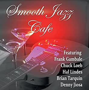 Smooth Jazz Cafe
