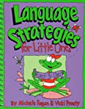 Language Strategies for Little Ones, Fagan, Michele and Prouty, Vicki L., 1888222301