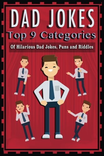 Dad Jokes: Top 9 Categories Of Hilarious Dad Jokes, Puns And Riddles