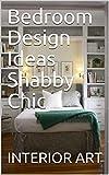 bedroom design idea Bedroom Design Ideas Shabby Chic