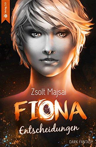 Fiona - Entscheidungen (Band 2) (German Edition)