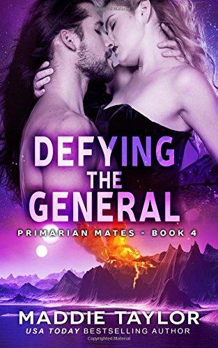 Read Online Defying the General (Primarian Mates) (Volume 4) pdf
