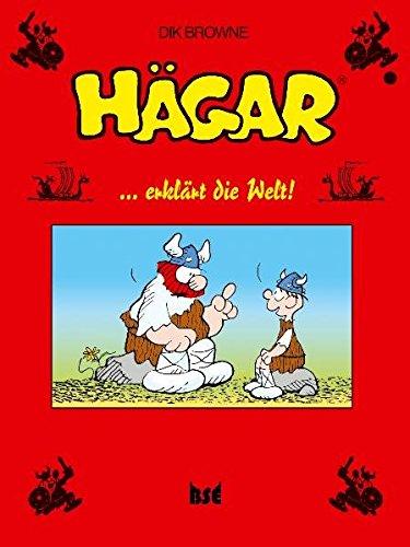 Hägar 11: ... erklärt die welt! Taschenbuch – 1. November 2006 Dik Browne BSE Verlag 3934769314 Comics; Funnies/Humor