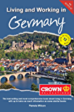 Living and Working in Germany (English Edition)