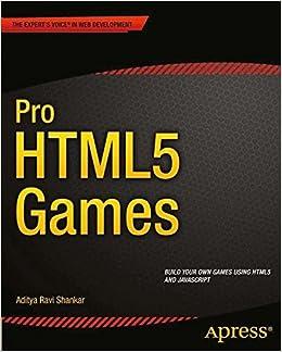 Pro HTML5 Games Expertu0027s Voice In Web Development: Amazon.de: Aditya Ravi  Shankar: Fremdsprachige Bücher