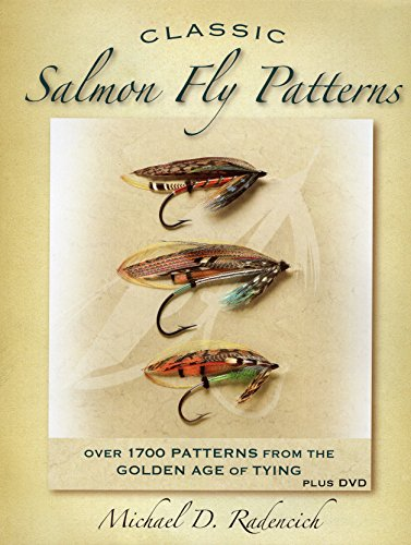 Classic Salmon Fly Patterns: Over 1700 Patterns from the Golden Age of Tying Fly Tying Salmon Flies
