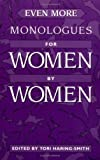 img - for Even More Monologues for Women by Women book / textbook / text book