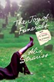 The Joy of Funerals, Alix Strauss, 0312309171