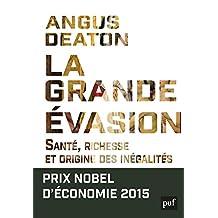 Grande évasion (La): Santé, richesse et origine des inégalités