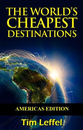 The Worlds Cheapest Destinations - Americas
