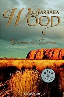 El sueño de Joanna par Barbara Wood