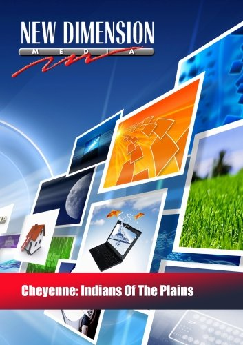 Cheyenne: Indians Of The Plains