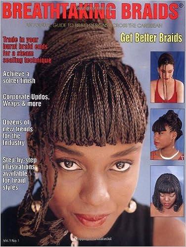 Breathtaking Braids Vol 1 An Annual Guide To Hair Braiding Styles Designs Across The Caribbean Hilda Francis Devin Carrington Nolan Botty 9780971015401 Amazon Com Books