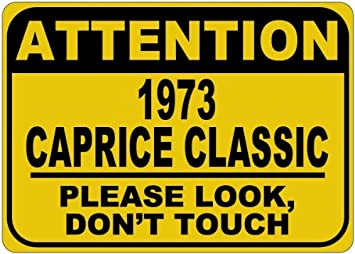 1973 73 CHEVY CAPRICE CLASSIC Parking Sign