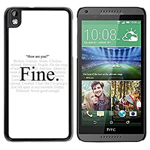 LOVE FOR HTC DESIRE 816 Alone Fine Hypocrisy How Are You Quote Personalized Design Custom DIY Case Cover