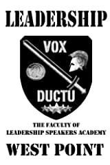 Leadership: The Faculty of Leadership Speakers Academy at West Point Paperback