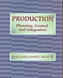 Production : Planning, Control and Integration, Sipper, Daniel and Bulfin, Robert, 0070576823