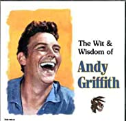 Wit & Wisdom Of Andy Griffith