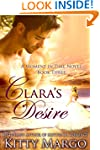 Clara's Desire (A Moment In Time Nove...