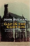 The Gap in the Curtain, John Buchan, 1842327674