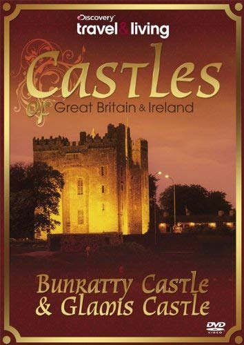 - Castles Of Great Britain & Ireland: Bunratty & Glamis