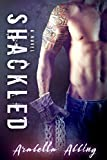 Book cover image for Shackled: A Stepbrother Romance Novel