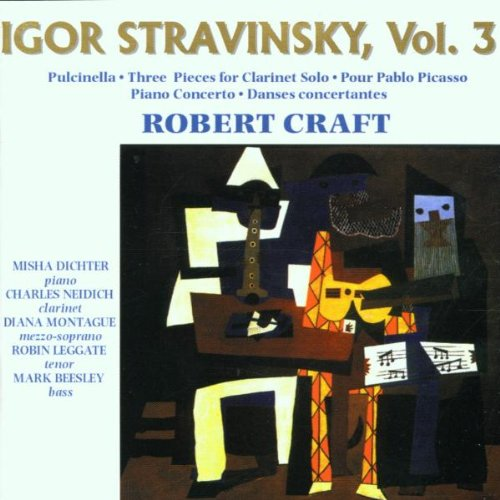 Free Igor Stravinsky, Vol. 3: Pulcinella / Three Pieces for Clarinet Solo / Pour Pablo Picasso / Piano Concerto / Danses concertantes