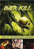 Overkill: Live at Wacken Open Air 2007