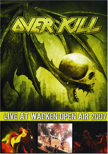 Overkill: Live at Wacken Open Air 2007