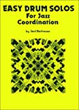 Easy Drum Solos for Jazz Coordination