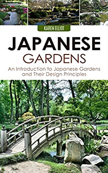 Japanese gardens an introduction to japanese gardens and for Japanese garden design principles