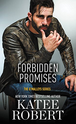 Forbidden Promises (The O'Malleys Book 4) by [Robert, Katee]