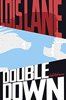 Double Down (Lois Lane) by Gwenda Bond