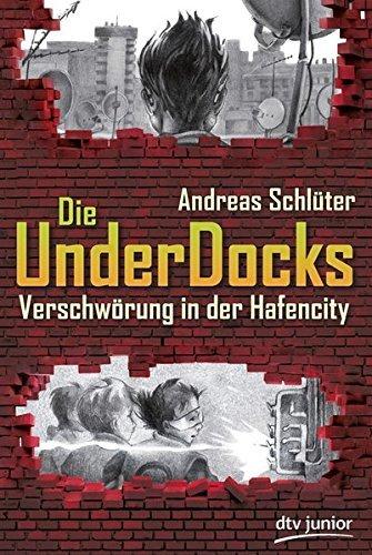 Verschw??rung in der Hafencity Die UnderDocks by Andreas Schl??ter (2012-10-01)