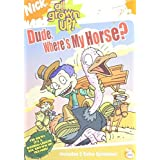 All Grown Up - Dude Where's My Horse? by Nickelodeon