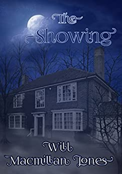 The Showing (Mister Jones Mysteries Book 1) by [Jones, Will Macmillan]