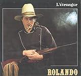 Yvan Rolando : L'etranger LP VG+/NM Canada Trans-Canada TCM-1009