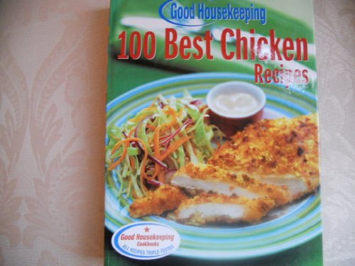 Good Housekeeping 100 Best Chicken Recipes ()
