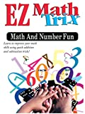 EZ Math Trix: Math and Number Fun