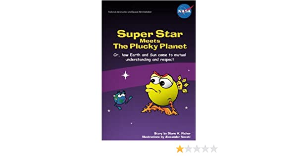 Books For Kids 4-8: Super Star Meets the Plucky Planet (Kids Books Ages 4 8 Book 1)