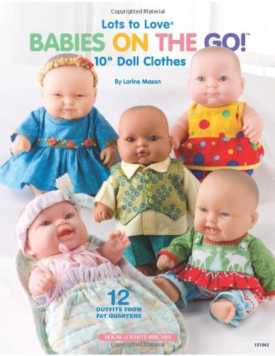 Lots to Love® Babies on the Go!™: 10