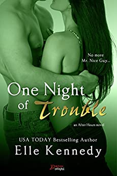 One Night of Trouble (After Hours) by [Kennedy, Elle]
